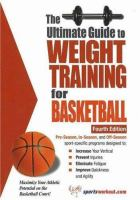 The Ultimate Guide to Weight Training for Basketball