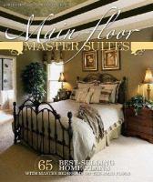 Main-floor Master Suites