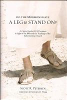 Do the Mormons Have A Leg to Stand On?