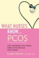 What Nurses Know-- PCOS