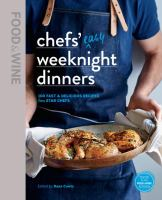 Chefs' Easy Weeknight Dinners