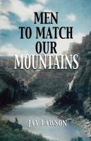 Men to Match Our Mountains