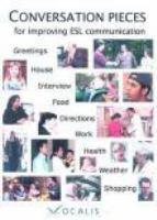 Conversation Pieces for Improving ESL Communication