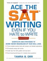 Ace the SAT Writing-- Even If You Hate to Write