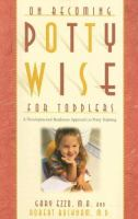 On Becoming Pottywise for Toddlers