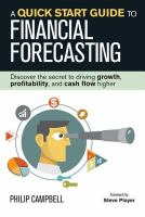 A Quick Start Guide to Financial Forecasting