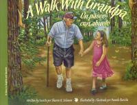 A Walk With Grandpa / Un Paseo Con El Abuelo