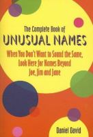 The Complete Book Of Unusual Names
