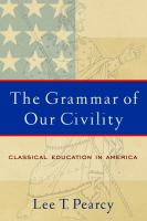 The Grammar of Our Civility