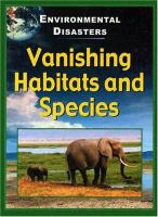 Vanishing Habitats and Species