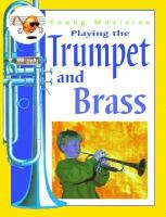 Playing the Trumpet and Brass