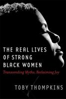 The Real Lives of Strong Black Women