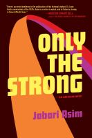 Cover of Only the strong : an American novel