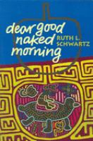Dear Good Naked Morning