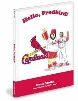 Hello, Fredbird!