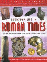 Everyday Life in Roman Times