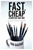 Fast, Cheap, and Written That Way