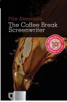 The Coffee Break Screenwriter