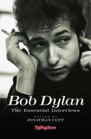 Bob Dylan, the Essential Interviews