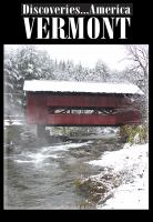 Discoveries America: Vermont