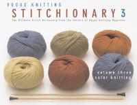 Vogue Knitting Stitchionary 3