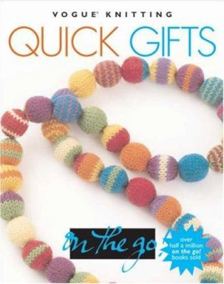 Vogue Knitting Quick Gifts