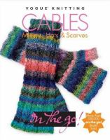 Cables : mittens, hats & scarves.