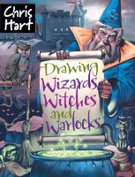Drawing Wizards, Witches, and Warlocks