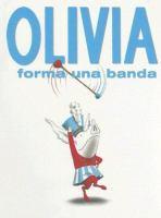 Olivia forma una banda