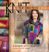 Knit in New Directions With Myra Wood