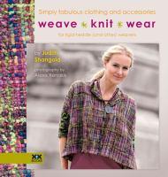 Weave - Knit - Wear