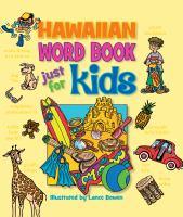 Hawaiian Word Book Just for Kids