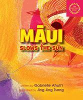 Māui Slows the Sun