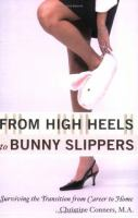 From High Heels to Bunny Slippers