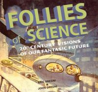 Follies of Science