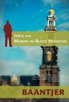 DeKok and Murder on Blood Mountain
