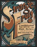 Uncelebrated Narratives From Black History