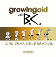 Johnny Hart's Growingold With B.C
