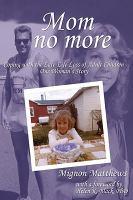 Mom No More