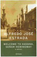 Welcome to Havana, Señor Hemingway