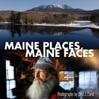 Maine Places, Maine Faces