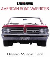 Car and Driver American Road Warriors