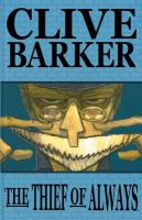 Clive Barker's The Thief of Always