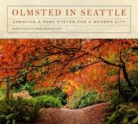 Olmsted in Seattle