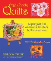Eye Candy Quilts