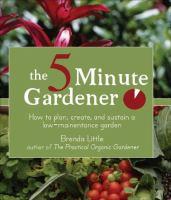 The 5 Minute Gardener