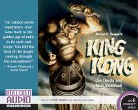 Merian C. Cooper's King Kong(Unabridged,CDs)