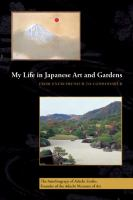 My Life in Japanese Art and Gardens