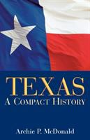 Texas : a compact history