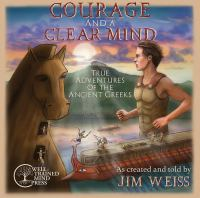 Courage and A Clear Mind